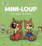 Couverture du livre « Mini-Loup n'a peur de rien » de Philippe Matter et Philippe Munch aux éditions Hachette Enfants