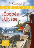 Couverture du livre « L'épopée d'Ulysse » de Gilbert Sinoue aux éditions Larousse