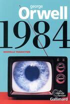 Couverture du livre « 1984 » de George Orwell aux éditions Gallimard