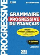 Couverture du livre « Grammaire progressive du francais intermediaire 4e edition » de Maia Gregoire aux éditions Cle International