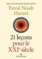 Couverture du livre « 21 leçons pour le XXIe siècle » de Yuval Noah Harari aux éditions Albin Michel