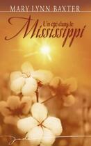 Couverture du livre « Un été dans le Mississippi » de Mary Lynn Baxter aux éditions Harlequin