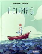 Couverture du livre « Écumes » de Ingrid Chabbert et Carole Maurel aux éditions Steinkis
