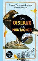 Couverture du livre « Les oiseaux des montagnes » de Thomas Brosset et Audrey Perfumo aux éditions Metive