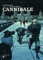 Couverture du livre « Cannibale » de Didier Daeninckx et Emmanuel Reuze aux éditions Paquet