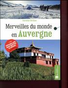 Couverture du livre « Merveilles du monde ; en Auvergne » de Caroline Drillon aux éditions Bonneton