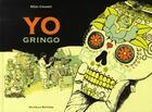 Couverture du livre « Yo gringo » de Remi Cramet aux éditions Scutella