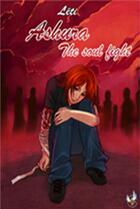 Couverture du livre « Ashura The Soul Fight » de Leti aux éditions La Porte Litteraire