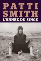 Couverture du livre « L'année du singe » de Patti Smith aux éditions Gallimard