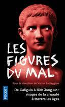 Couverture du livre « Les figures du mal » de Collectif aux éditions Pocket