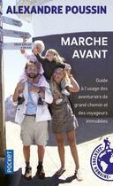 Couverture du livre « Marche avant » de Alexandre Poussin aux éditions Pocket