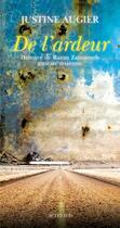 Couverture du livre « De l'ardeur ; histoire de Razan Zaitouneh, avocate syrienne » de Justine Augier aux éditions Actes Sud