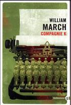 Couverture du livre « Compagnie K » de William March aux éditions Gallmeister