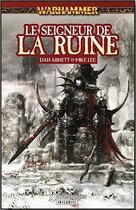 Couverture du livre « Le seigneur de la ruine » de Mike Lee et Dan Abnett aux éditions Bibliotheque Interdite