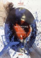 Couverture du livre « La fille surexposée » de Valentine Goby aux éditions Alma Editeur