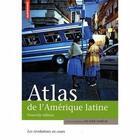 Couverture du livre « Atlas de l'Amérique latine » de Olivier Dabene aux éditions Autrement