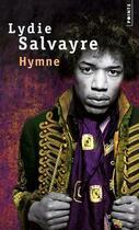 Couverture du livre « Hymne » de Lydie Salvayre aux éditions Points