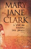 Couverture du livre « L'été de toutes les peurs » de Mary Jane Clark aux éditions Archipel