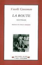 Couverture du livre « La route » de Vassili Grossman aux éditions L'age D'homme