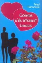 Couverture du livre « Comme s'ils etaient beaux » de Fred Paronuzzi aux éditions Le Dilettante
