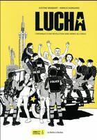 Couverture du livre « Lucha ; chronique d'une révolution sans armes au Congo » de Justine Brabant et Annick Kamgang aux éditions La Boite A Bulles