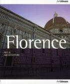 Couverture du livre « Florence, art & architecture » de Collectif aux éditions Ullmann