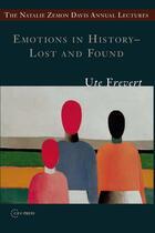 Couverture du livre « Emotions in History - Lost and Found » de Ute Frevert aux éditions Central European University Press