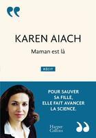 Couverture du livre « Maman est là » de Karen Aiach aux éditions Harpercollins