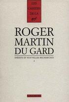 Couverture du livre « LES CAHIERS DE LA NRF N.2 ; Roger Martin du Gard ; inédits et nouvelles recherches » de Collectif aux éditions Gallimard