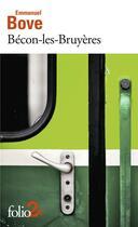 Couverture du livre « Bécon-les-Bruyères ; le retour de l'enfant » de Emmanuel Bove aux éditions Gallimard