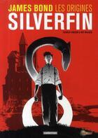Couverture du livre « James Bond, les origines ; silverfin » de Charlie Higson et Kev Walker aux éditions Casterman