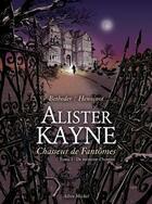 Couverture du livre « Alister Kayne, chasseur de fantôme t.1; de mémoire d'homme » de Stephane Betbeder et Eric Henninot aux éditions Drugstore
