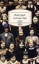 Couverture du livre « Curriculum vitae » de Muriel Spark aux éditions Serpent A Plumes