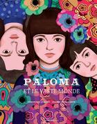 Couverture du livre « Paloma et le vaste monde » de Veronique Ovalde et Jeanne Detallante aux éditions Actes Sud Junior