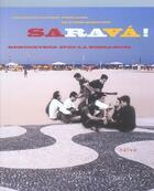 Couverture du livre « Sarava ! Rencontres Avec La Bossa-Nova » de Olivier Mirguet et Francois-Xavier Freland aux éditions Naive