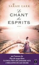 Couverture du livre « Le chant des esprits » de Sarah Lark aux éditions Archipel