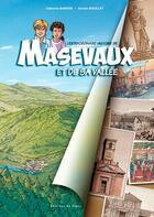 Couverture du livre « L'extraordinaire histoire de Masevaux et de sa vallée » de Catherine Bardon aux éditions Signe