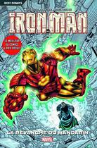 Couverture du livre « Iron Man T.3 ; la revanche du mandarin » de Sean Chen et Patrick Zircher et Kurt Busiek aux éditions Panini
