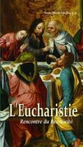 Couverture du livre « L'eucharistie ; rencontre du ressuscité » de SOEUr Marie-Ancilla aux éditions Benedictines