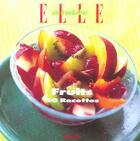 Couverture du livre « Fruits, 50 Recettes » de Nathalie Le Foll aux éditions Filipacchi