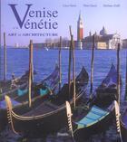 Couverture du livre « Venise et la vénétie, art et architecture » de Sassi Grossato et Giovanna Grossato et Dino Sassi aux éditions L'insolite
