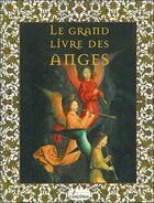 Couverture du livre « Le grand livre des anges » de Richard Morissette aux éditions Cardinal Editions