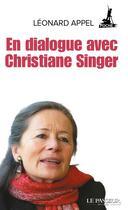 Couverture du livre « En dialogue avec Christiane Singer » de Leonard Appel aux éditions Le Passeur