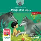 Couverture du livre « Mowgli et les loups » de Valerie Chevereau aux éditions Mille Et Une Histoires