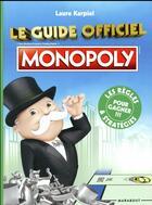 Couverture du livre « L'officiel du Monopoly ; les stratégies pour gagner » de Laure Karpiel aux éditions Marabout