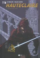 Couverture du livre « LE REFLET DES LAMES » de Laurent-Frederic Bollee et Benoit Lacou aux éditions Ep Media