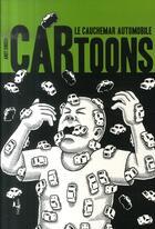 Couverture du livre « Cartoons ; le cauchemard automobile » de Andy Singer aux éditions L'echappee