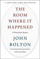 Couverture du livre « THE ROOM WHERE IT HAPPENED » de John Bolton aux éditions Simon & Schuster
