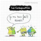 Couverture du livre « Les Conjugouillons T.5 ; je me suis fait avoir » de Claudine Desmarteau aux éditions Flammarion