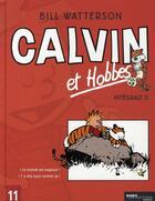 Couverture du livre « Calvin et Hobbes ; INTEGRALE VOL.11 ; T.22 ET T.23 » de Bill Watterson aux éditions Hors Collection